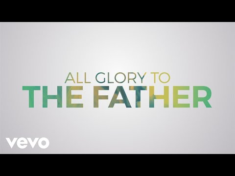 "Praise and Worship Video – ""All Glory"" by Matt Redman [Featuring Kierra Sheard] (Lyric Video)"