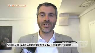 TG BASSANO (03/07/2017) - SIGILLI ALLE SAGRE «CONCORRENZA SLEALE CON I RISTORATORI»