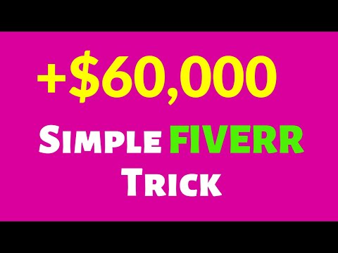 $60,000 On Fiverr With This Simple Trick - How to Make Money on Fiverr (2019)?