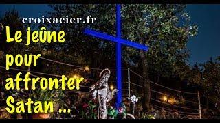 LE JEUNE POUR AFFRONTER SATAN ...