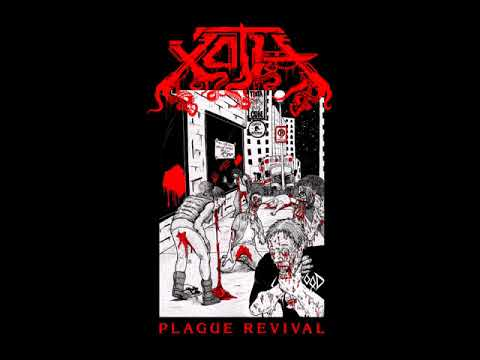 "XOTH - ""Plague Revival"" (Single)"