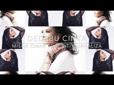 DEDEBU CiNTA - MiSHA OMAR feat. DATO SITI NURHALiZA (DUET)
