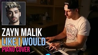 Zayn Malik - Like I Would (Piano Cover by Marijan)