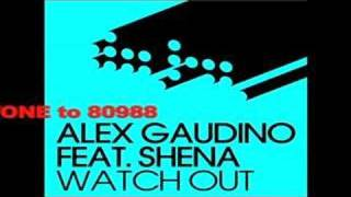 Alex Gaudino ft Shena -