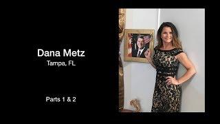 DANA METZ - Who is She Really?