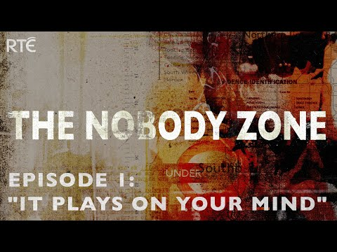 """The Nobody Zone Podcast Ep. 1: """"It Plays On Your Mind"""" (Irish Serial Killer Series - Ep 1/6)"""