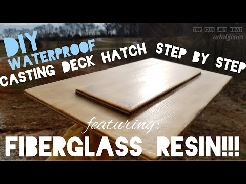WATERPROOF Casting Deck Hatch w/ FIBERGLASS RESIN On Jon Boat (STEP BY STEP)