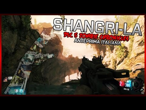 FIRST GAMEPLAY SHANGRI-LA | DLC 5 ZOMBIES CHRONICLES