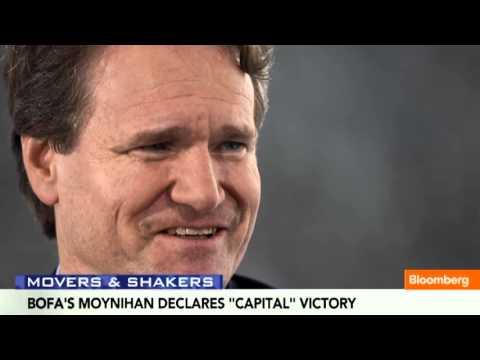 BofA CEO Brian Moynihan Declares `Capital' Victory