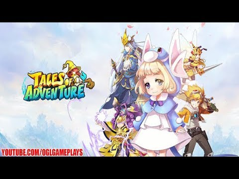 Tales of Adventure:Start Now! Android/iOS Gameplay