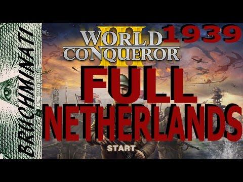 World Conqueror 3 Netherlands 1939 Conquest FULL