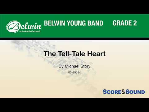 The Tell-Tale Heart, by Michael Story – Score & Sound