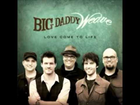 big-daddy-weave-magnificent-god-bigdaddyweavelove