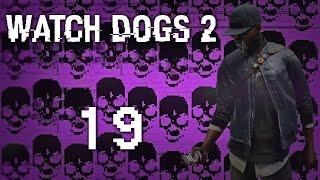 Watch Dogs 2 - Прохождение игры на русском [#19] Сюжет PC