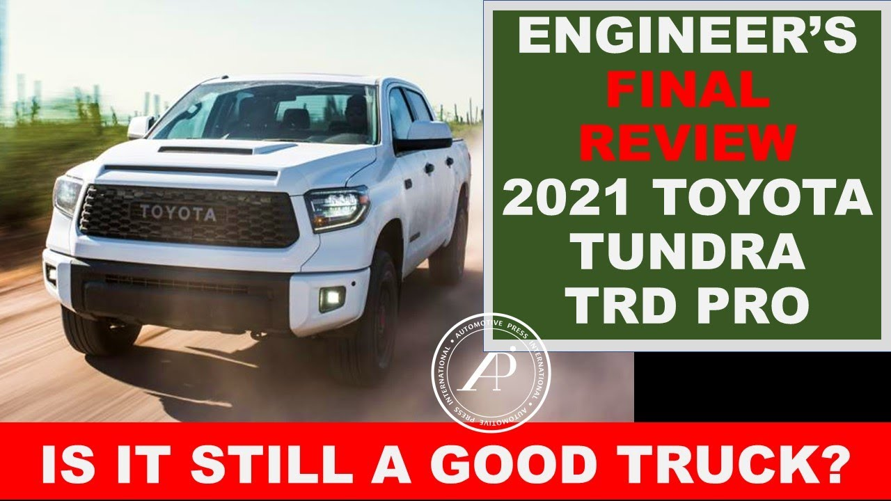 Engineer's Final Review of the 2021 Toyota Tundra TRD Pro. TRD Pro is the limited edition model.
