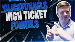 Clickfunnels High Ticket Funnel Examples