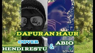 Video Dapuran Haur - Cover Kang Hendy Restu Sareng Kang Abio Duet Smule Halimpu download MP3, 3GP, MP4, WEBM, AVI, FLV Juli 2018