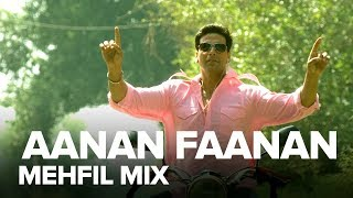 Aanan Faanan (Mehfil Mix) | Full Audio Song | Namastey London | Akshay Kumar, Katrina Kaif
