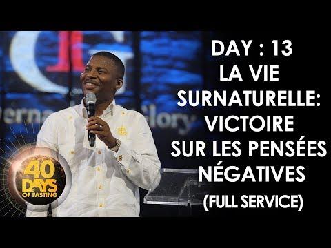 Pasteur Grégory Toussaint | 40 DAY FAST - 13ème Jour | Victoire sur les Pensées Négatives | TG