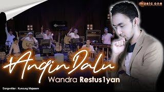 ANGIN DALU - WANDRA | MUSIC ONE | OFFICIAL
