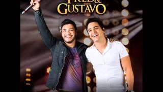 Fred e Gustavo Part. Gusttavo Lima -Três Corações Lançamento 2014