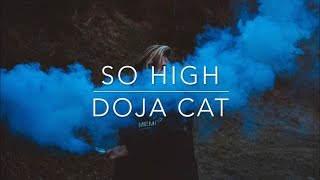 So High- Doja Cat Lyrics