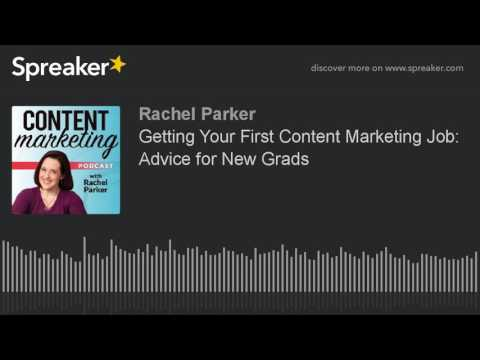 Getting Your First Content Marketing Job: Advice for New Grads (made with Spreaker)