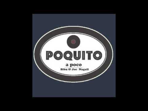 Sibu & Joe Nagall - Poquito a poco (instrumental)