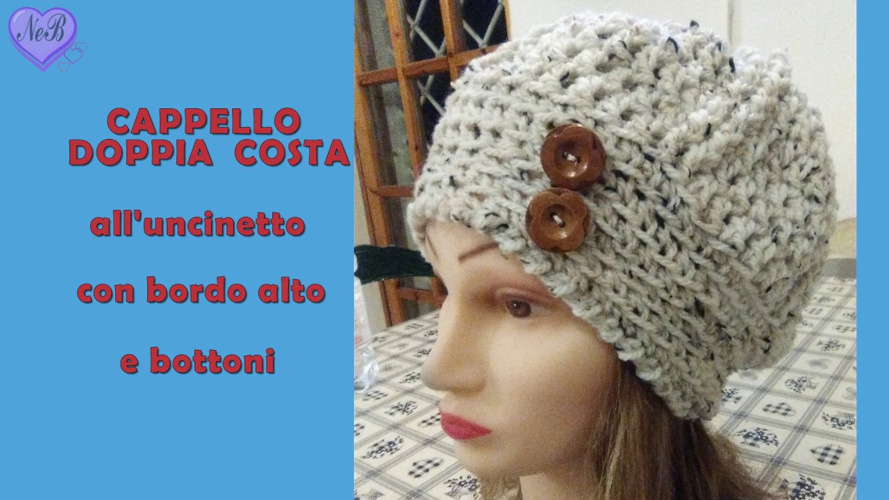 cappello doppia costa con bottoni uncinetto CROCHET HAT WITH BUTTONS ... 0c182ccfca65