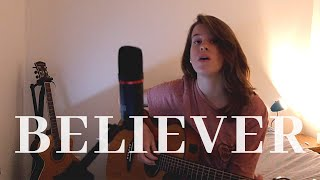 Believer - Imagine Dragons (Gabrielle Grau Cover)