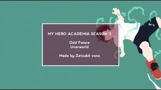 MY HERO ACADEMIA SEASON 3 OPENING 1 EXTENDED VERSION - ODD F...