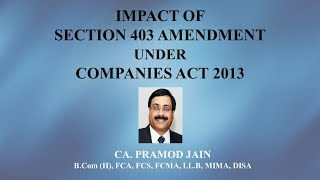 Impact of S. 403 (Rs. 100/- per day) under Companies Act - by CA. Pramod Jain