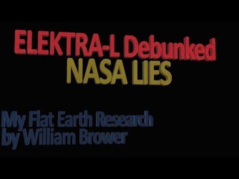 ElektraL Satellite Images Debunked - NASA lies Flat Earth ...