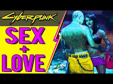Cyberpunk 2077 - SEX LIFE & RELATIONSHIP Revealed! from YouTube · Duration:  4 minutes 49 seconds