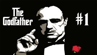 THE GODFATHER - WALKTHROUGH / PLAYTHROUGH - PART 1 (XBOX 360/PS3 HD GAMEPLAY & LIVE COMMENTARY)