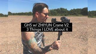 GH5 w/ZHIYUN Crane V2