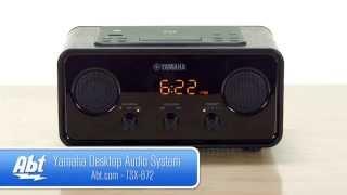 Yamaha Desktop Audio System TSX-B72 Overview