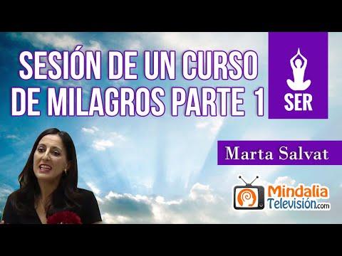 sesión-de-un-curso-de-milagros,-por-marta-salvat-parte-1
