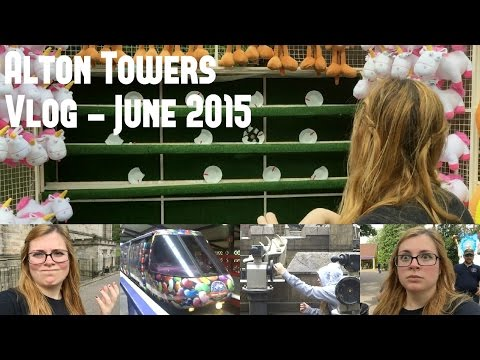 Alton Towers Vlog - Day 2   June 2015