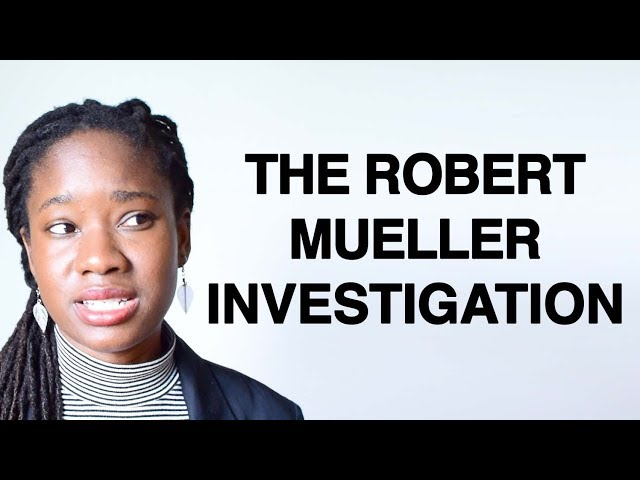 The Robert Mueller Investigation