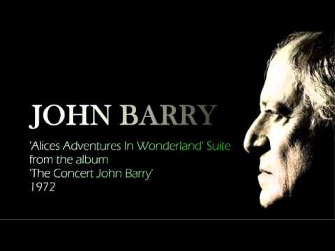 JOHN BARRY  'Alice's Adventures In Wonderland' Suite