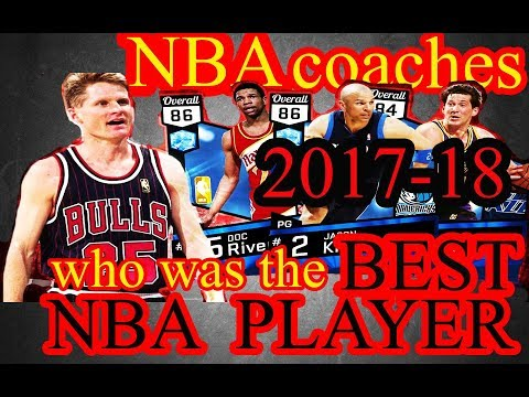 NBA COACHES who was the BEST NBA PLAYER ?