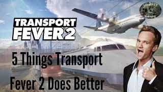 Transport Fever 2 -  5 Things Transport Fever 2 Does Better Than Transport Fever 1