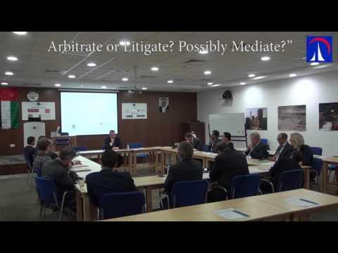 """Arbitrate or Litigate? Possibly Mediate?"""