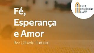 Firme está o meu coração - Rev. Gilberto Barbosa