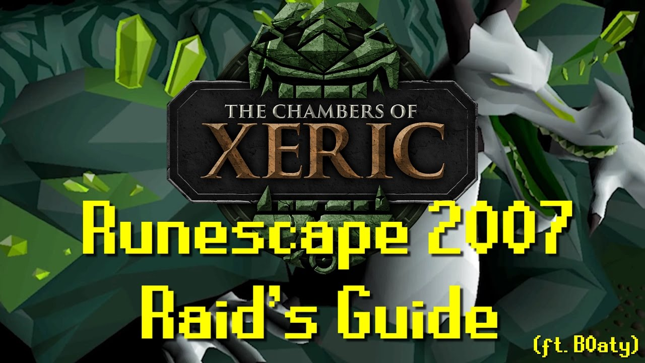 Osrs Raids Guide Chambers Of Xeric Guide Ft B0aty Youtube