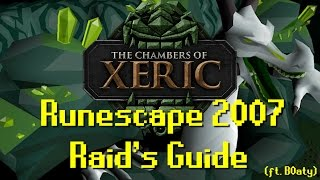 OSRS Raids Guide / Chambers of Xeric Guide ft. B0aty