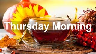 Thursday Morning Jazz - Mellow September Mood Bossa Nova Jazz Music