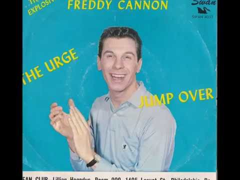 """Freddy Cannon """"Jump Over"""" Enhanced - YouTube"""
