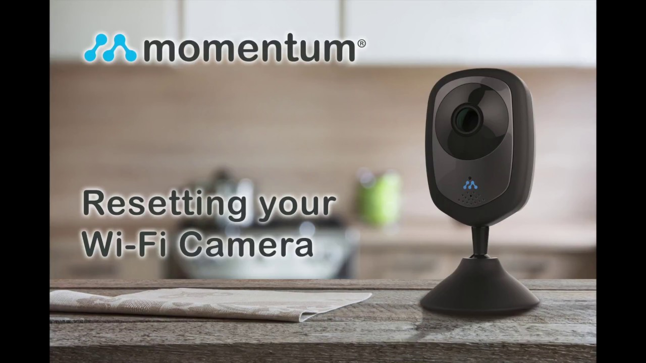 How to Reset your Momentum Wi-Fi Video Camera